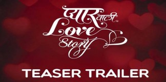 Pyaar Vali Love Story | First Look Teaser