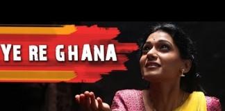 Ye Re Ghana | Marathi Song | Anvatt Marathi Movie 2014