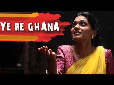 Ye Re Ghana   Marathi Song   Anvatt Marathi Movie 2014