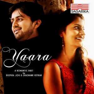 Yaara Marathi Song Sagarika Music
