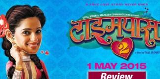 Timepass 2 Marathi Movie Review
