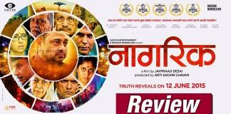 Nagrik Marathi Movie Review