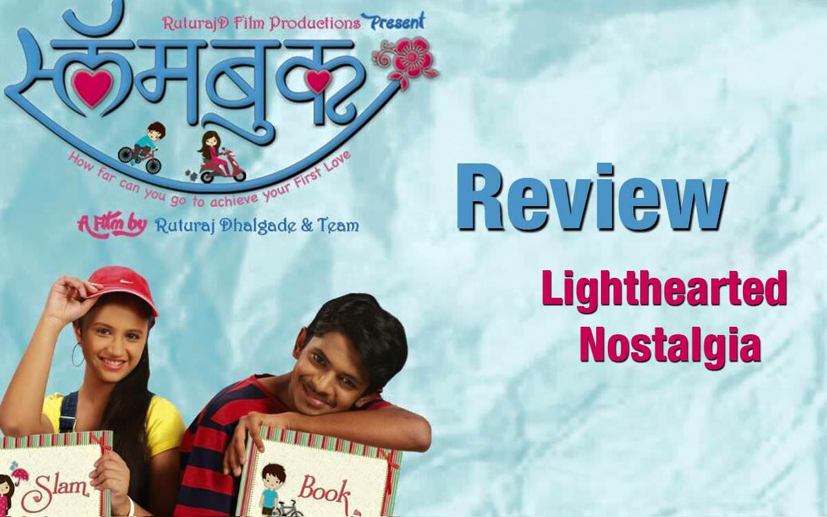 review slam book marathi movie � lighthearted nostalgia