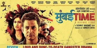 Mumbai Time Marathi Movie Review