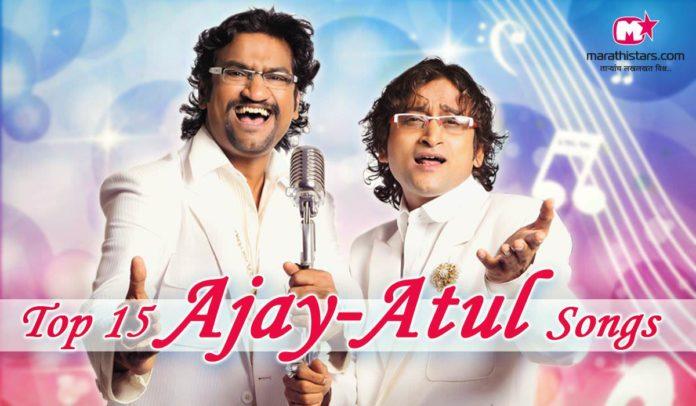 top ajay atul marathi songs songs hits