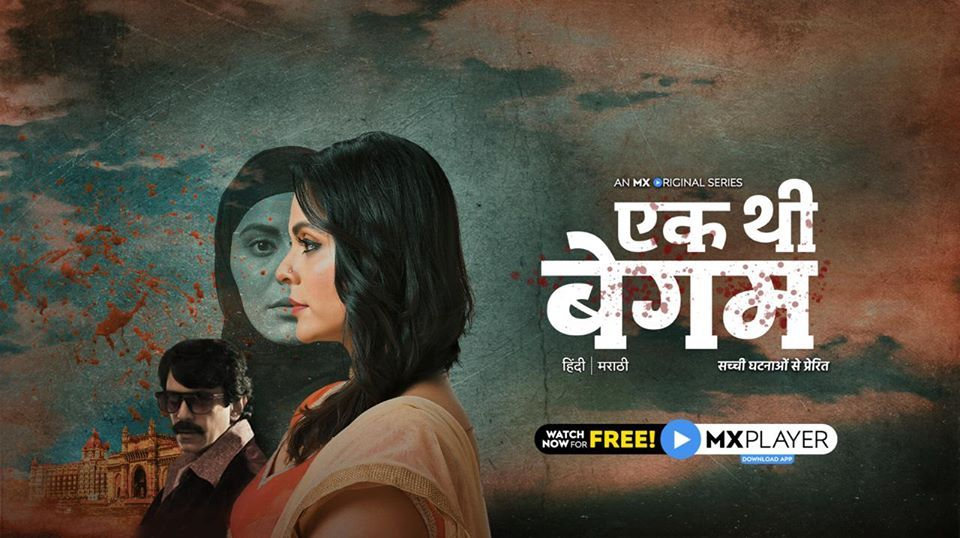 Ek Thi Begum 2020 MX Player Web Series Episdoes Season Watch Online Anuja Sathe