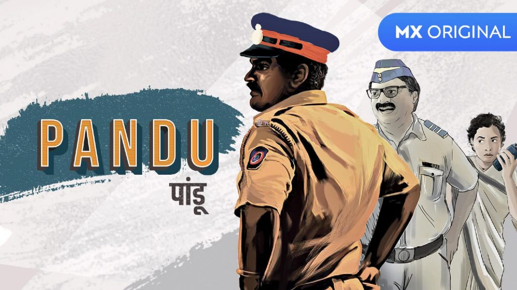 Pandu 2020 Mx Player Marathi Web Series All Episodes Season Watch Online